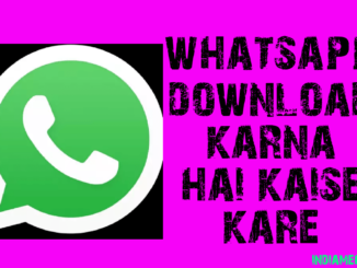 whatsapp download karna hai kaise kare