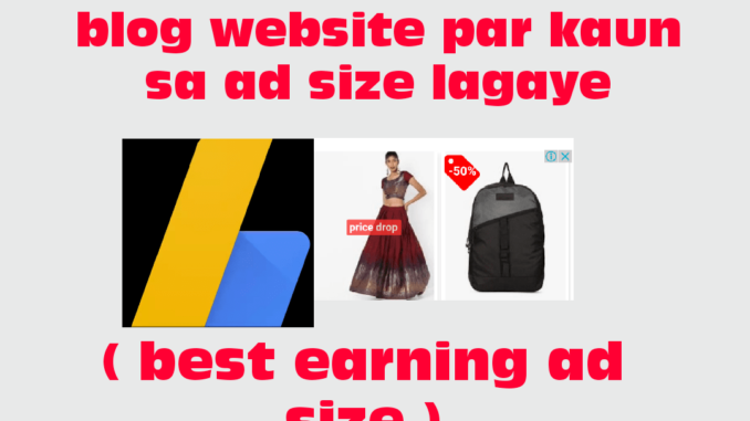 best earning ad size in hindi