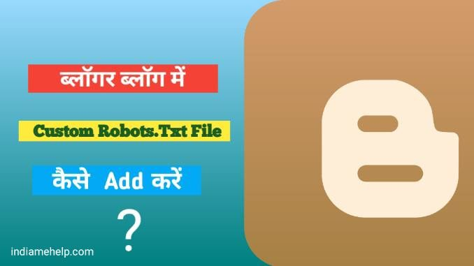 blog me robot.txt file kaise add kare