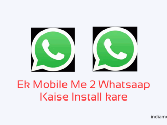ek mobile me two whatsapp kaise chalaye